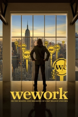 hd-WeWork: or The Making and Breaking of a $47 Billion Unicorn
