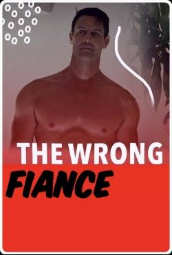 hd-The Wrong Fiancé